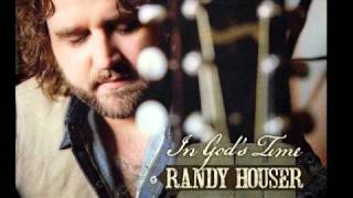 Randy Houser - In God's Time