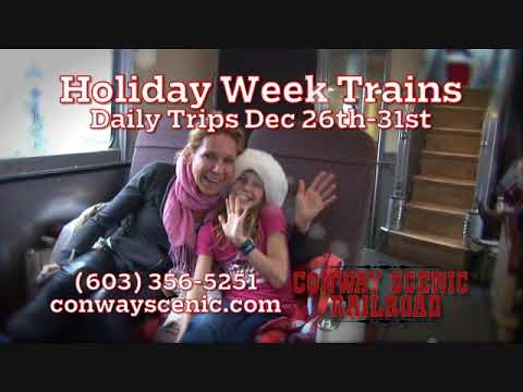 """Conway Scenic Railroad """"Holiday Week Trains Dec 26-31"""""""