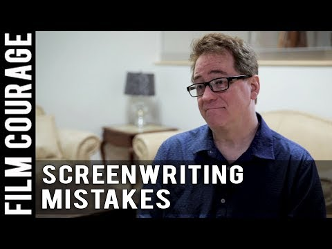 6 Mistakes New Screenwriters Make by David Willis