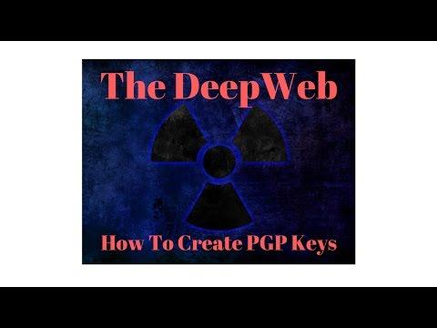 The DeepWeb: Creating PGP Keys