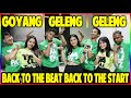 BACK TO THE BEAT BACK TO THE START - GOYANG GELENG GELENG - TIK TOK DANCE