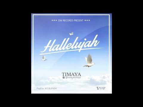 Hallelujah - Timaya (Official Audio) | Official Timaya