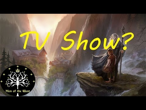 LOTR TV Show And Speculations - Amazon's LOTR Series
