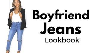 Boyfriend Jeans Lookbook | How to Style Boyfriend Jeans & Outfit Ideas
