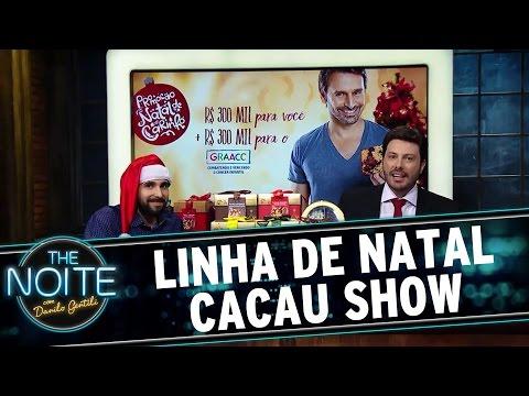 The Noite (17/12/15) - Merchan Cacau Show: Conheça A Linha De Natal