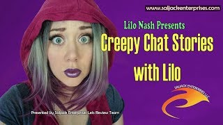 Creepy Chat Stories with Lilo