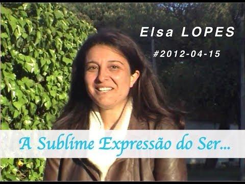 ❤  Elsa LOPES - 1/2 - #2012-04-15 - A Sublime Expressão do SER...  RENASKIĜI Robiyn