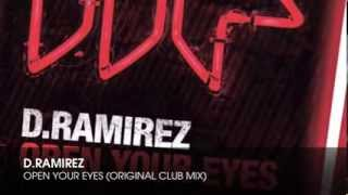 D.Ramirez - Open your Eyes