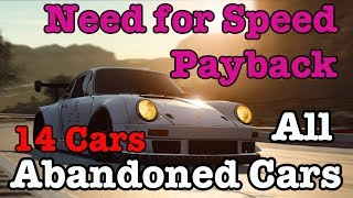 Need for Speed Payback Abandoned Car: All Abandoned Cars (14 Cars)