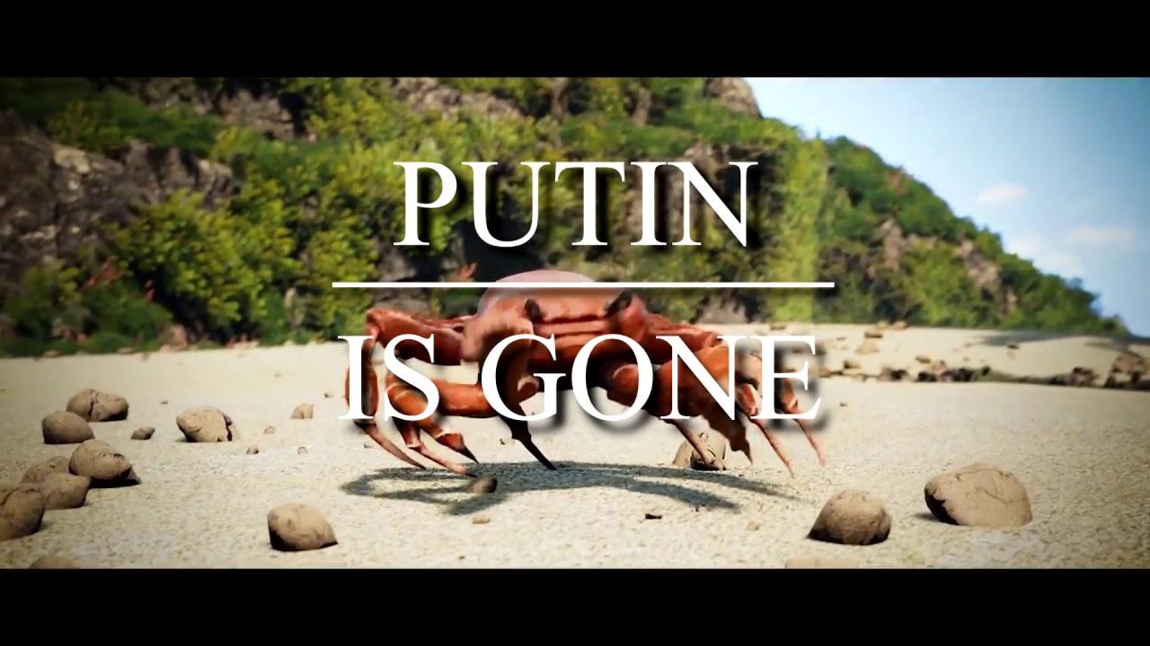 PUTIN IS GONE   CRAB RAVE MEME - YouTube