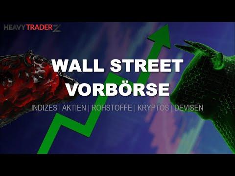 05.06. Wall Street Vorbörse/Handelsrückblick - US Märkte, Aktien, Gold, Devisen und mehr
