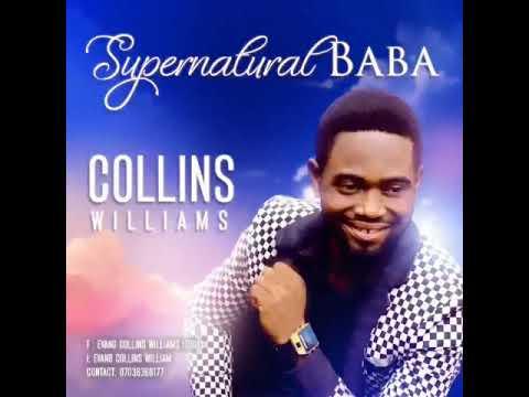 Download SUPERNATURAL BABA -Collins Williams