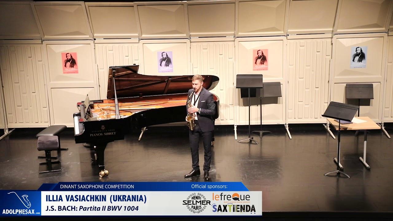 Illia Vasiachkin (Ukrania) - Partita II BWV 1004 by J.S. Bach (Dinant 2019)
