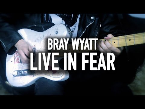 "WWE - Bray Wyatt ""Live In Fear"" Theme Cover"