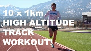HIGH ALTITUDE TRACK WORKOUT: 10 X 1KM LACTATE THRESHOLD | Sage Canaday Marathon Training