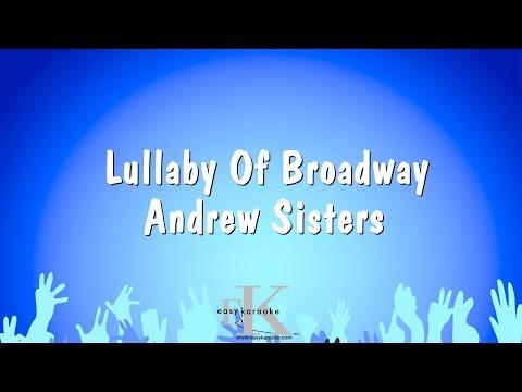 Lullaby Of Broadway - Andrew Sisters (Karaoke Version)