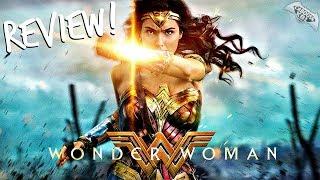 Wonder Woman Movie Review!