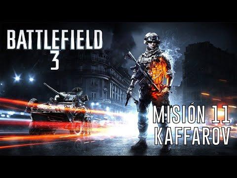 Battlefield 3 - Misión 11: Kaffarov