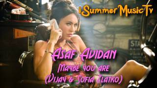 Asaf Avidan - Maybe you are (Vijay & Sofia Zlatko)|Free download