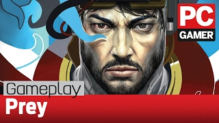 Prey PC gameplay: the first hour