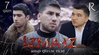 Izma-iz (o'zbek serial)   Изма-из (узбек сериал) 7-qism