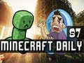 Minecraft Daily | Ep.87 Ft ChimneySwift, and Ihascupquake | The Love of the Forest!