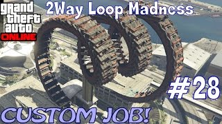 GTA V custom job RACE: 2Way Loop Madness (PC)