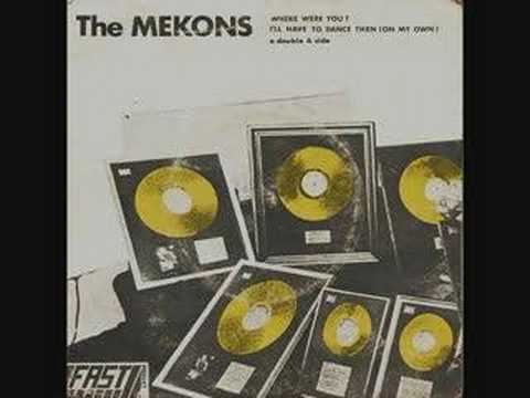 The Mekons - Where Were You? (Single)