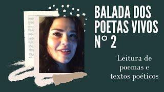BALADA DOS POETAS VIVOS - Nº 2