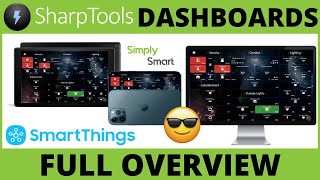 SharpTools Dashboards Overview | SmartThings Command Center (2021)