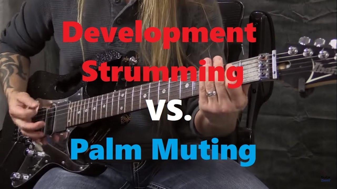 development strumming vs palm muting for guitar steve stine youtube. Black Bedroom Furniture Sets. Home Design Ideas