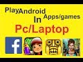 How To Run Andriod Apps In Pc