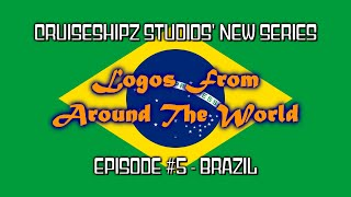 Logos From Around The World - Episode #5 - Brazil