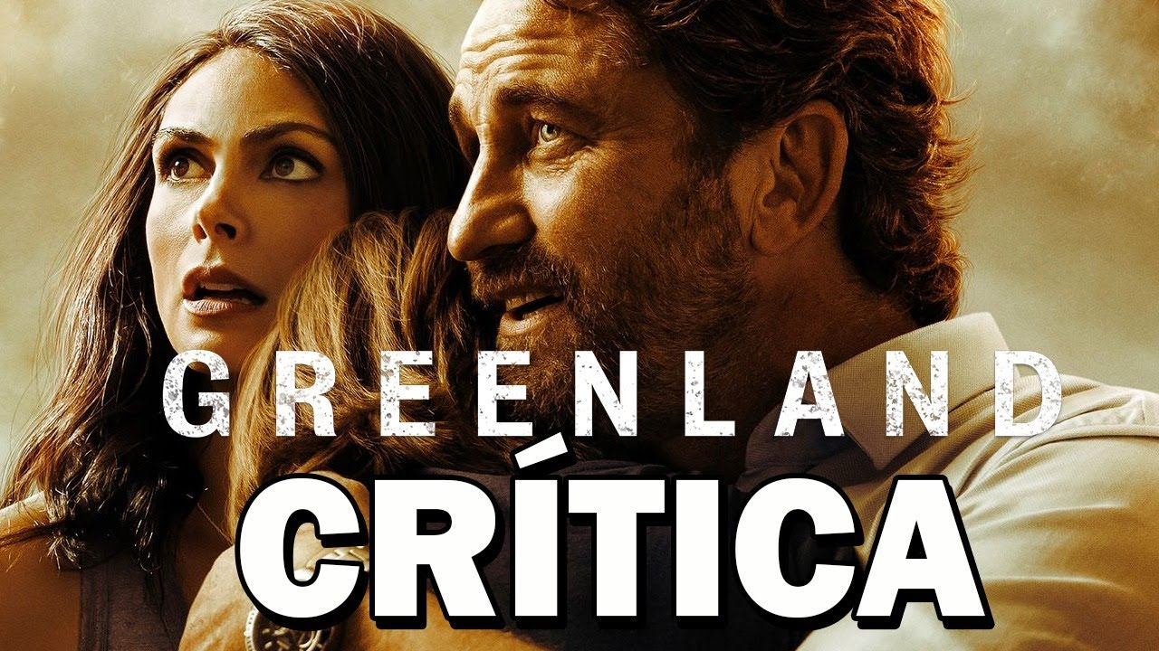Greenland: El último refugio - CRÍTICA - REVIEW - OPINIÓN - Gerard Butler