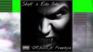 Shok x Edo Ode DRACULA Freestyle