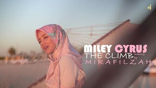 Miley Cyrus - The Climb miming by Mira Filzah