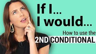 Second Conditional Sentences + Examples | English Grammar Lesson