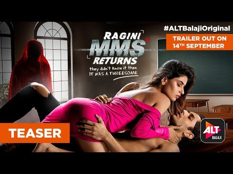 RAGINI MMS RETURNS | Trailer Out On 14th September | #ALTBalajiOriginal