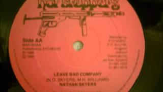 "nathan skyers - leave bad company    [12"" version]"