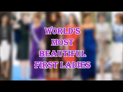 Most Beautiful First Ladies in the world - YouTube