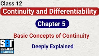 Chapter 5 Continuity and Differentiability class 12 Maths || NCERT