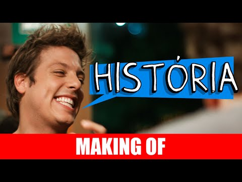 História – Making Of
