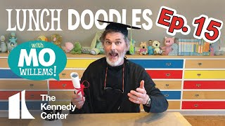 LUNCH DOODLES with Mo Willems! Episode 15