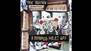 The Walkmen - All Hands and the Cook [OFFICIAL AUDIO]