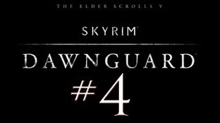 Skyrim Dawnguard DLC PC Walkthrough / Gameplay Part 4 - Double Betrayal