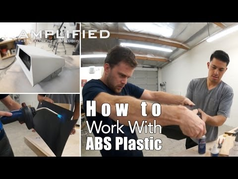 How to Work With ABS Plastic - Amplified #164