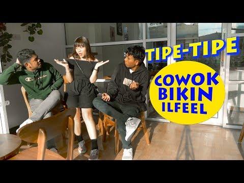 TIPE-TIPE COWOK YANG BIKIN CEWEK ILFEEL #sketsalikeproject