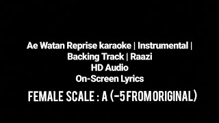 Video Ae Watan | Rearranged Backing Track | Reprise | Karaoke | Raazi | Female Scale : A By Ayush Pandey download MP3, 3GP, MP4, WEBM, AVI, FLV Agustus 2018