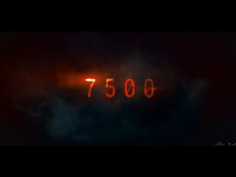 7500 - Official Movie Trailer