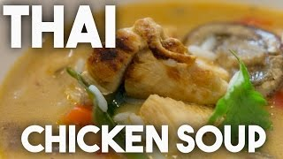 Easy To Make Thai Chicken Soup - Rich And Hearty